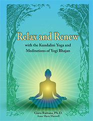 Relax and Renew, 2nd Edition, by Guru Rattana, Ph.D.